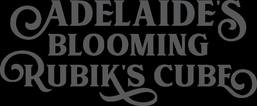 Adelaide's Blooming Rubiks Cube
