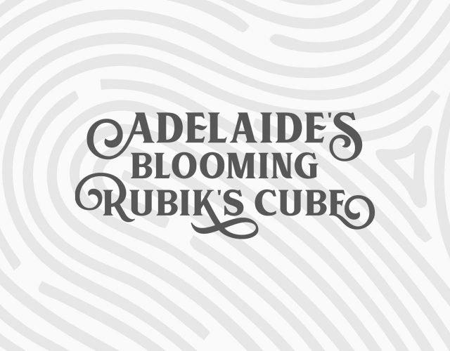 Adelaide's Blooming Rubik's Cube