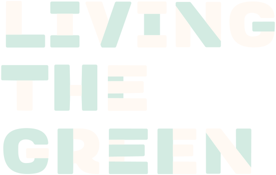 Living The Green